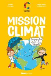 Mission climat ; engage-toi pour le climat - Couverture - Format classique