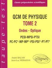 Qcm De Physique Tome 2 Ondes Optique Pcsi-Mpsi-Ptsi-Pc-Pc*-Mp-Mp*-Psi-Psi*-Pt-Pt* - Intérieur - Format classique