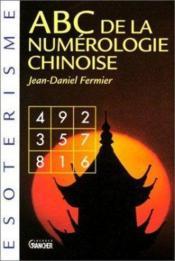 Abc De La Numerologie Chinoise De Lo-Chou - Couverture - Format classique