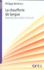 La chaufferie de langue dispositifs pour ateliers d'ecriture - Intérieur - Format classique