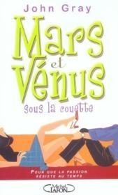Mars et venus sous la couette pour que la passion resiste au temps - Couverture - Format classique