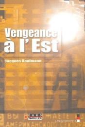 Vengeance à l'Est - Couverture - Format classique