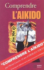 Comprendre L'Aikido - Intérieur - Format classique