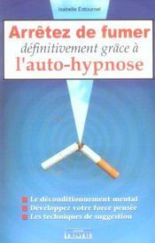 Arretez de fumer definitivement grace a l'auto-hypnose - Intérieur - Format classique