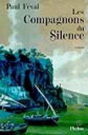 Les compagnons du silence - Couverture - Format classique