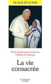 La vie consacrée ; ce que dit le pape t.31 - Couverture - Format classique