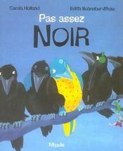 Pas Assez Noir Poche - Intérieur - Format classique