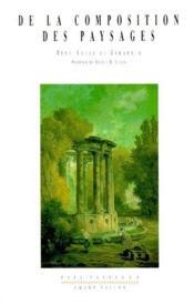 De la composition des paysages ; promenade ou itinéraire des jardins d'Ermenonville - Couverture - Format classique