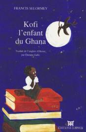Kofi Enfant Du Ghana - Couverture - Format classique