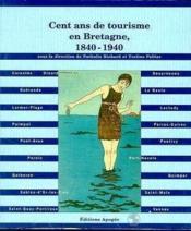 100 Ans De Tourisme En Bretagne - Couverture - Format classique