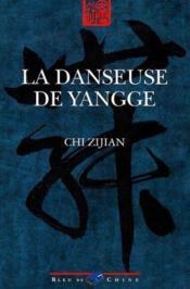 La Danseuse De Yangge - Couverture - Format classique