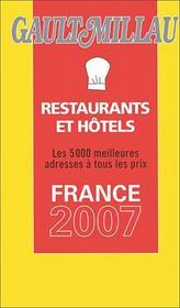 Guide Gault Millau ; France (Edition 2007 - Intérieur - Format classique