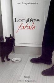 Longere Fatale - Couverture - Format classique