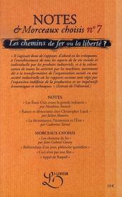 Notes et morceaux choisis n.7 ; les chemins de fer ou la liberte ? - 4ème de couverture - Format classique