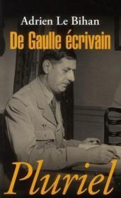 De Gaulle écrivain - Couverture - Format classique