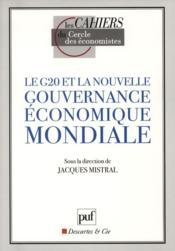 Le G20 et la nouvelle gouvernance économique mondiale - Couverture - Format classique