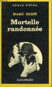 Collection : Serie Noire N° 1811 Mortelle Randonnee - Couverture - Format classique
