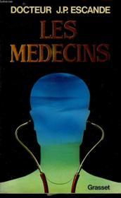 Les Medecins. - Couverture - Format classique
