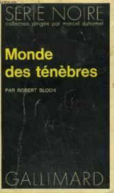 Collection : Serie Noire N° 1584 Monde Des Tenebres - Couverture - Format classique