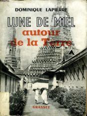 Lune De Miel Autour De La Terre. - Couverture - Format classique