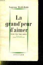 La Grand Peur D Aimer. - Couverture - Format classique