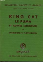 King Cat Le Puma Et Autres Seigneurs - Couverture - Format classique