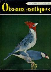 Oiseaux Exotiques De Cage. - Couverture - Format classique
