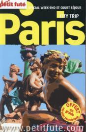 GUIDE PETIT FUTE ; CITY TRIP ; Paris (édition 2015) - Couverture - Format classique