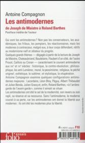 Les antimodernes ; de Joseph de Maistre à Roland Barthes - 4ème de couverture - Format classique