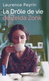 La drôle de vie de Zelda Zonk - Couverture - Format classique