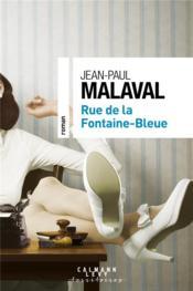 Rue de la Fontaine-Bleue - Couverture - Format classique