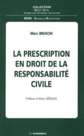 La Prescription En Droit De La Responsabilite Civile - Couverture - Format classique