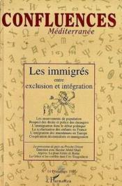 Immigres Entre Exclusion Et Integration - Couverture - Format classique