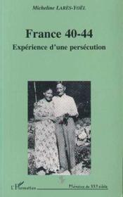 France 40-44 Experience D'Une Persecution - Couverture - Format classique