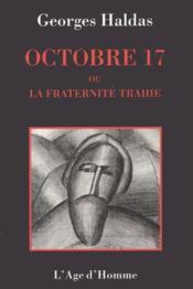 Octobre 1917 Ou La Fraternite Trahie - Couverture - Format classique