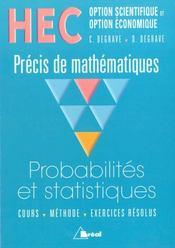 Precis de maths hec ; probabilitesnet statistiques toutes options - Intérieur - Format classique