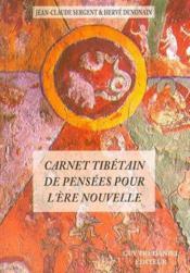 Un Carnet Tibetain De Pensees Pour L'Ere Nouvelle - Couverture - Format classique
