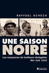 Une saison noire ; l'armée allemande et le massacre des soldats noirs en 1940 - Intérieur - Format classique