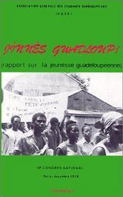 Jinnes guadloup ; rapport sur la jeunesse guadeloupéenne - Intérieur - Format classique