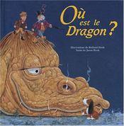 Ou Est Le Dragon? - Intérieur - Format classique