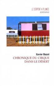 Chronique Du Cirque Dans Le Desert - Couverture - Format classique