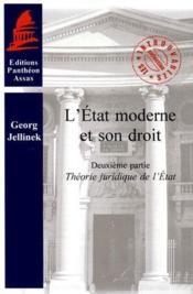 L'Etat moderne et son droit t.2 ; théorie générale de l'Etat - Couverture - Format classique