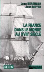 La France Dans Le Monde Au Xviiie Siecle - Couverture - Format classique
