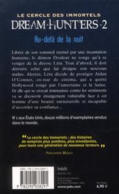 Le cercle des immortels - dream-hunters t.2 ; au-delà de la nuit - 4ème de couverture - Format classique
