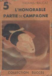 Collection Succes N°4 Lhonorable Partie De Campagne. - Couverture - Format classique