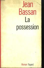 La Possession. - Couverture - Format classique