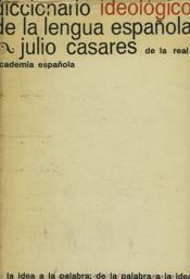 Diccionarion Ideologico De La Lengua Espanola - Couverture - Format classique