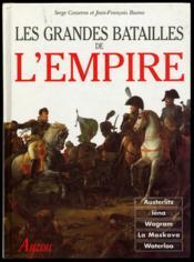 Les Grandes Batailles De L'Empire - Couverture - Format classique