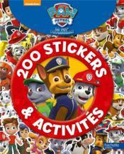 La Pat'Patrouille ; 200 stickers et activités - Couverture - Format classique