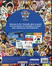 La Pat'Patrouille ; 200 stickers et activités - 4ème de couverture - Format classique
